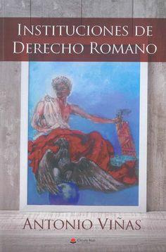 Instituciones de derecho romano / Antonio Viñas. Círculo Rojo, 2018