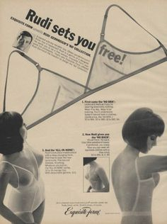 """1960s """"no bra"""" advertisement. Interesting that the model still has the slightly-pointed """"ideal"""" shape under her """"no bra,"""" along with the strange airbrushing on the low back model's bustline! via The Jumping Frog www.thejumpingfrog.com"""