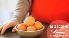All About Eggs // 10 Second Living