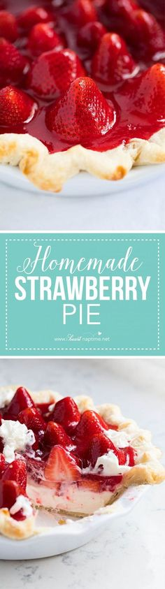 This homemade strawberry pie is made with a flaky crust, cheesecake filling and bursting with fresh strawberries. One of our favorite Spring desserts! # spring Desserts Fresh Strawberry Pie - I Heart Naptime Tart Recipes, Best Dessert Recipes, Sweet Desserts, Easy Desserts, Sweet Recipes, Baking Recipes, Delicious Desserts, Yummy Food, Baking Pies