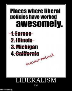 Liberal Policies.........destroying this country from within.