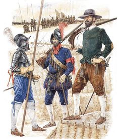 *Illustration of Richard Hook showing three Spanish infantryman of the Spanish Empire in the century AD. Spanish soldiers of the 30 Years War Conquistador, Terra Nova, Spanish Armada, Thirty Years' War, Christian Warrior, Early Modern Period, Landsknecht, Renaissance Era, Modern History