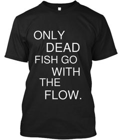 Amazing shirt. Get this shirt now: https://teespring.com/HaveCourage   #Motivational #Shirt #Inspiration #Quote #Stuff #Quotes #English #Best #Cool #Fish #Shopping #Sale #Limited #Dead #Outfit