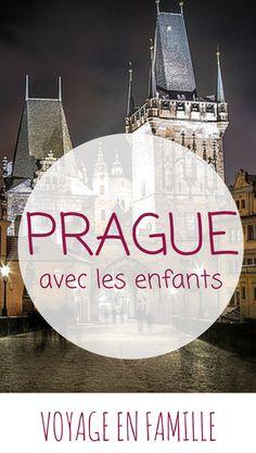 Prague en famille : notre guide pratique, par une famille qui y a vécu 1 an ! #voyageenfamille #familytrip #prague
