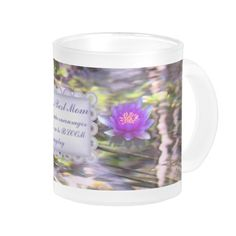 """Water Lilies Floating World;s Best Mom mug $22 """"Someone who encourages her children to BLOOM everyday"""" Mother's Day http://www.zazzle.com/water_lilies_floating_worlds_best_mom_mug-168539521843370841?CMPN=addthis=en=238534127191629695 by Seas Reflecting Starlight http://seasreflectingstarlight.com/2012/10/25/design-water-lilies-floating/"""