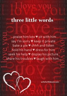 """three little words... how do YOU say """"I love you?"""" wifeforlifebook.com"""