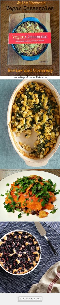 Vegan Casseroles Cookbook review and giveaway, plus 3 recipes from the book shared: Creamy Spinach Florentine, Almost Alfredo Sauce, and Bumbleberry Cobbler!