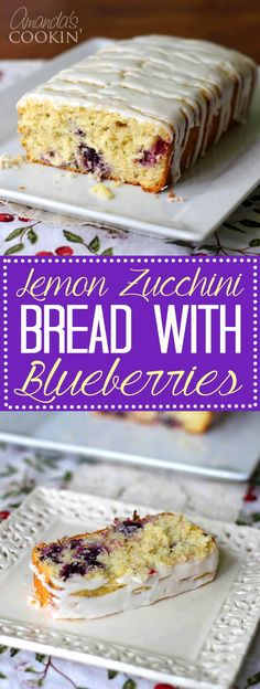 Try this positively delicious Lemon Zucchini Bread with Blueberries from Amandas Cookin