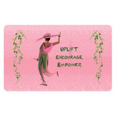 Uplift, Encourage an...