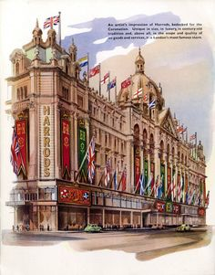Harrods ~ This illustration appeared in the special Coronation issue of Harrods News for June 1953 London Shopping, London Travel, Harrods, Westminster Abbey, France, River Thames, London Calling, London Art, Portsmouth