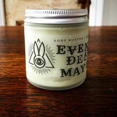 Even Death May Die Body Butter