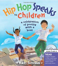 Hip Hop Speaks to Children by Nikki Giovanni is a book of poems and rhymes by famous people of color. It comes with a cd that has poets and artist perform their rhymes and read their poems. Look Hip Hop, Alphabet, Found Poetry, A Tribe Called Quest, National Poetry Month, Thing 1, Queen Latifah, E Mc2, Poetry Books