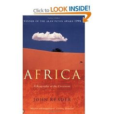 Africa: A Biography of the Continent: Amazon.co.uk: John Reader: Books
