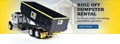 Roll Off Dumpster Rentals - For construction, remodeling,  yard debris, and more