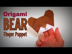 Origami - How to make a BEAR (Hand/Finger PUPPET) - YouTube