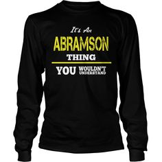 Cool T-Shirt For ABRAMSON #gift #ideas #Popular #Everything #Videos #Shop #Animals #pets #Architecture #Art #Cars #motorcycles #Celebrities #DIY #crafts #Design #Education #Entertainment #Food #drink #Gardening #Geek #Hair #beauty #Health #fitness #History #Holidays #events #Home decor #Humor #Illustrations #posters #Kids #parenting #Men #Outdoors #Photography #Products #Quotes #Science #nature #Sports #Tattoos #Technology #Travel #Weddings #Women