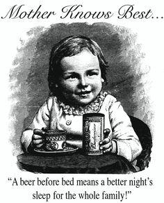 Las mamás saben. Una cerveza por la noche significa una noche tranquila para toda la familia