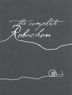 The Complete Robuchon | Joel Robuchon
