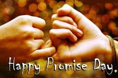 Happy Promise Day- Get the Romantic collection of Promise Day Quotes, Promise Day Images, Wishes and Message wallpapers to share with your beloved on this Promise Day Happy Promise Day Love, Promise Day Images, Happy Promise Day Wallpapers, Message To Your Boyfriend, Life Hackers, Happy Valentines Day Images, Wish Quotes, You Promised, Sex And Love