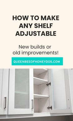 How To Make Any Shelf Adjustable! Adjustable shelves make organizing much easier. They allow customization and efficient use of space. Works for new builds and old shelves! #home improvement #cabinets #storage solutions