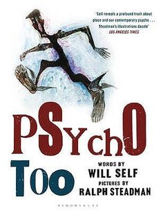 Will Self - Psycho Too