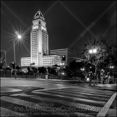 #GoAltaCA | Black and White Picture of Los Angeles City Hall at Night - Jason Wilson