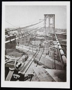 J. A. LeRoy. Construction of the Brooklyn Bridge. ca. 1880. Museum of the City of New York.