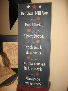 Wall Saying ... could recreate this for my boys when they eventually share a room.