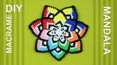 Colorful Mandala Flower in Macramé / DIY Tutorial