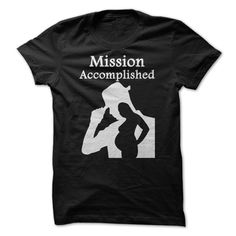 Mission Accomplished T Shirts, Hoodies. Check price ==► https://www.sunfrog.com/Funny/Mission-Accomplished.html?41382 $19