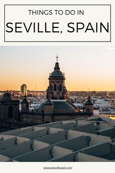 A complete travel guide to Seville including the best places to eat, best sunset view in town, best places to stay, and the most instagrammable spots! #sevilla #citytrip #spain #flamenco