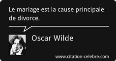 Citation Mariage & Divorce (Oscar Wilde) Sigmund Freud, Dale Carnegie, Citation Oscar Wilde, Divorce, Einstein, The Good German, Grilling Gifts, New Years Eve Party, Motivation