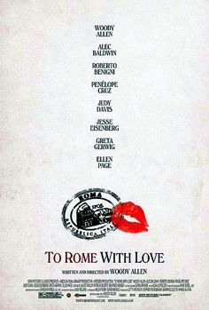 To Rome with love by woody allen