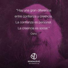 Osho: Confianza y creencia http://reikinuevo.com/osho-confianza-creencia/