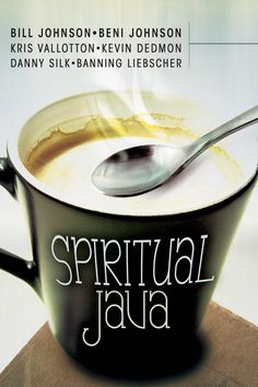 Spiritual Java, by Bill Johnson, Beni Johnson, and a few others from Bethel Church. A selection of invigorating excerpts from their books, preachings, and messages. Mmm, every single chapter is so rich and amazing.