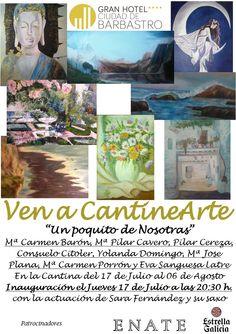 """Cartel #exposición """"Un poquito de nosotras""""  Ven a CantineArte www.ghbarbastro.com"""
