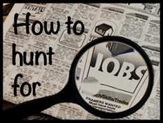 Simple tips on how you should be hunting for jobs in order to find the best match