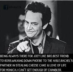 Chandler makes my days...