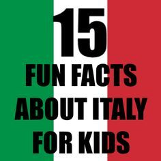 15 Fun and Interesting Italy Facts for Kids | http://www.eatingitalyfoodtours.com/2014/03/17/italy-facts-for-kids/