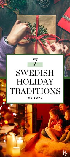 Here, seven Swedish traditions you can incorporate into your own festivities. #sweden #swedishholidaytraditions #holidaytraditions #holidays #christmas