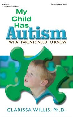 My Child Has Autism What Parents Need to Know
