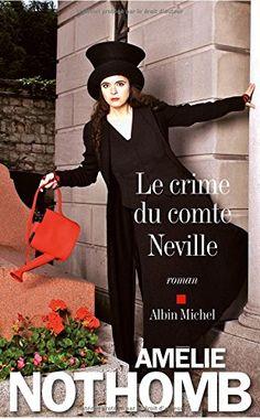 Amélie Nothomb a le don de nous placer dans la position de l'enfant à qui l'on raconte une histoire dont on ne peut se détacher, tout en éprouvant toutes sortes de sentiments contradictoires, jusqu'à la pirouette finale. J'aime sa légèreté, son humour et son manque de sérieux - feint ?