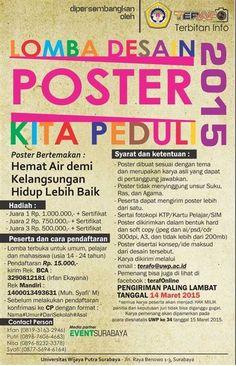 """Lomba Desain Poster """"Kita Peduli"""" 2015 Tema : Hemat Air demi Kelangsungan Hidup Lebih Baik Periode : s/d 14 Maret 2015  http://eventsurabaya.net/lomba-desain-poster-kita-peduli-2015/"""