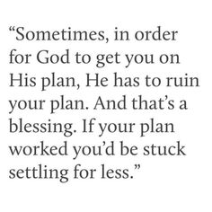 If your plan worked you'd be stuck settling for less.