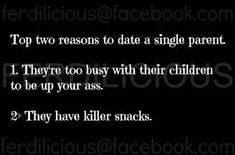 Two reasons to date a single parent