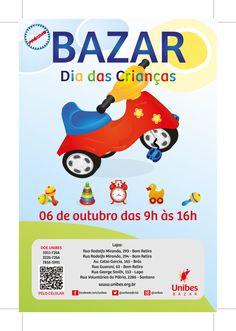 Bazar dia das Crianças Cliente: Unibes Criação: Diagramação Agosto de 2013