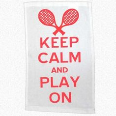 Keep Calm Tennis Towel by Sports For Her, http://www.amazon.com/dp/B00A7GNFQS/ref=cm_sw_r_pi_dp_reWBrb09KB348