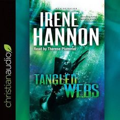 Tangled Webs by Irene Hannon CD
