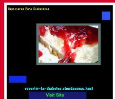 Reposteria Para Diabeticos 184610 - Aprenda como vencer la diabetes y recuperar su salud.