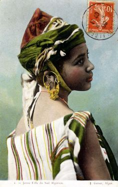 Fillette du Sud... Algérie. .. Young girl from the south. Algeria. Post stamped 1909.